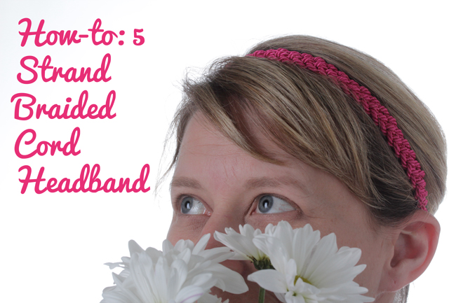 How-to: 5 Strand Braided Cord Headband at HandsOccupied.com