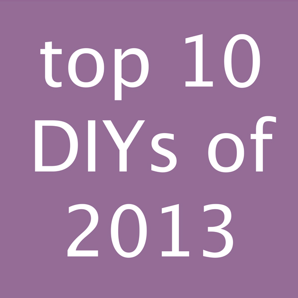 Top 10 DIYs of 2013 at Hands Occupied