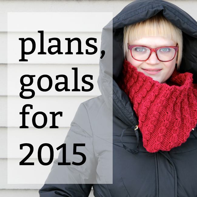 Plans & Goals for 2015 | Hands Occupied