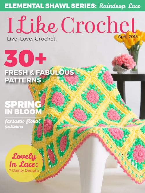 I Like Crochet - April 2015