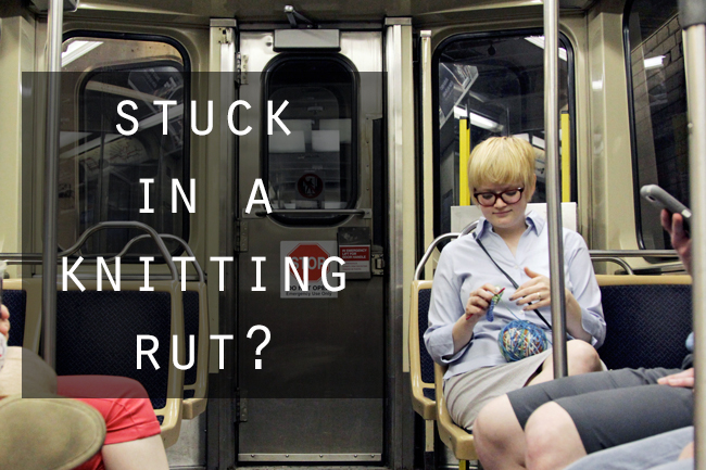 What to do if you're stuck in a knitting or crocheting rut