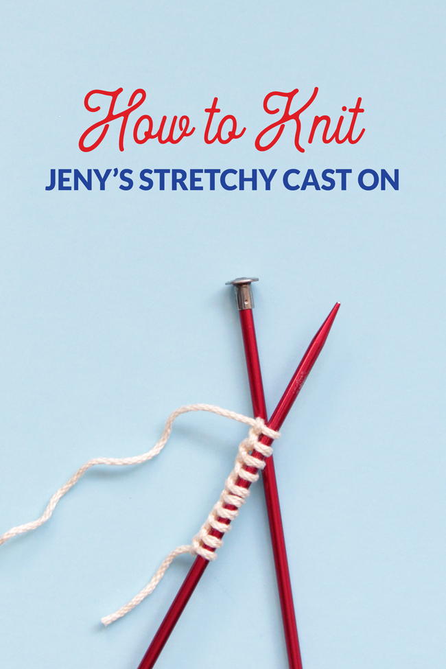 If you're looking to give your knitting one of the stretchiest possible edges, Jeny's Stretchy Cast On is worth a try! Learn how to do this cast on with an easy video tutorial.
